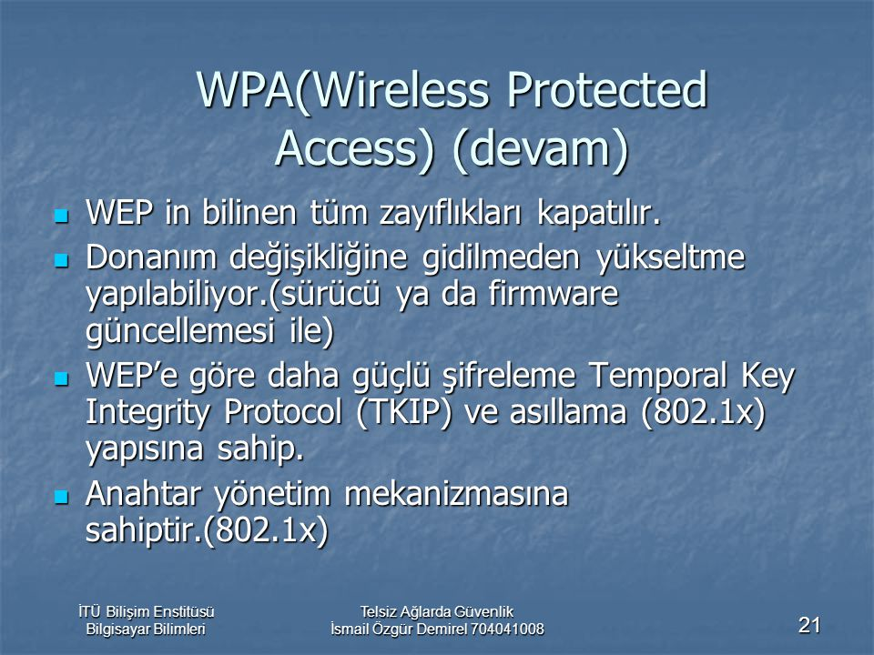 WPA(Wireless Protected Access) (devam)