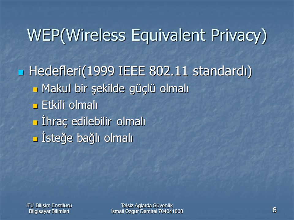 WEP(Wireless Equivalent Privacy)
