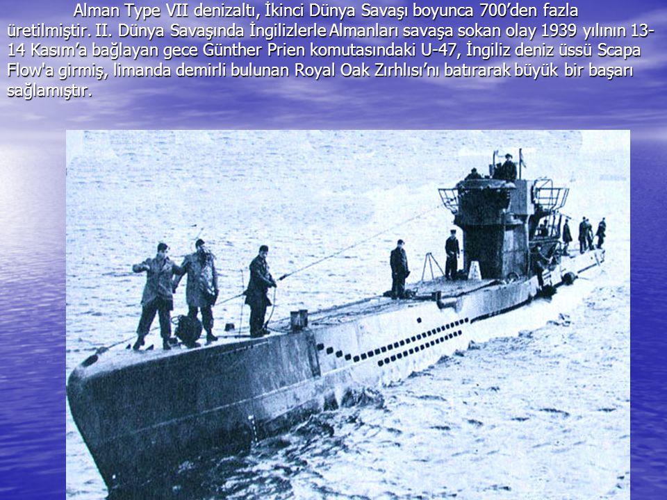 Alman Type VII denizaltı, İkinci Dünya Savaşı boyunca 700'den fazla üretilmiştir.