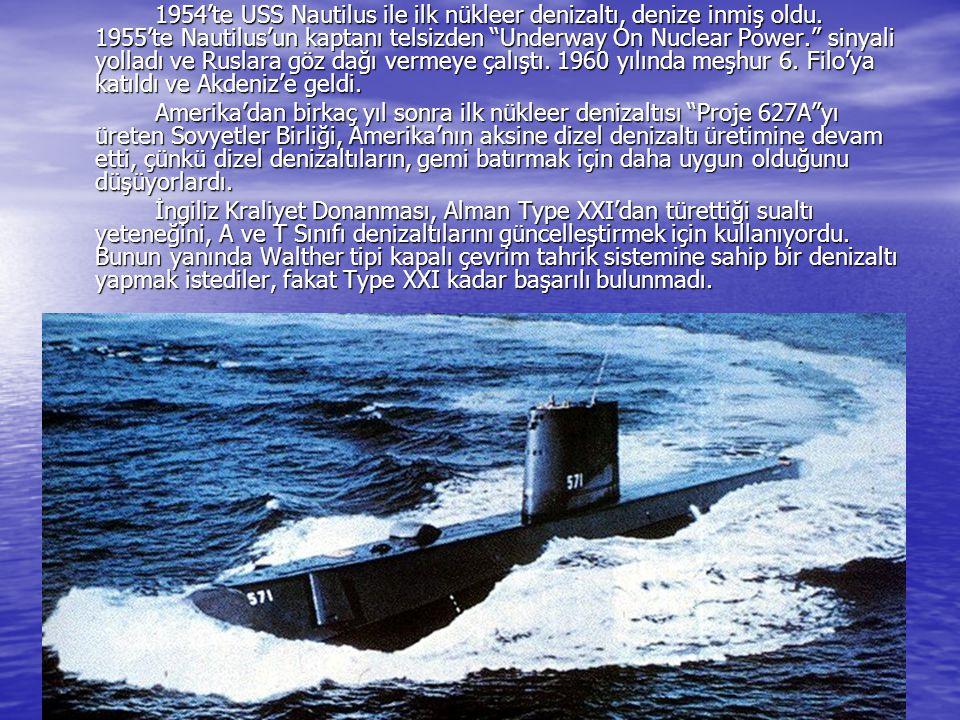 1954'te USS Nautilus ile ilk nükleer denizaltı, denize inmiş oldu