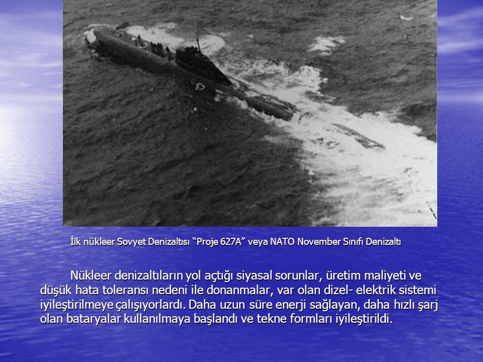 İlk nükleer Sovyet Denizaltısı Proje 627A veya NATO November Sınıfı Denizaltı