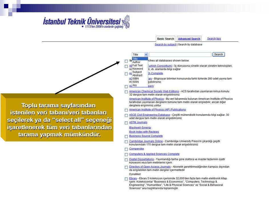 Toplu tarama sayfasından istenilen veri tabanı/veri tabanları