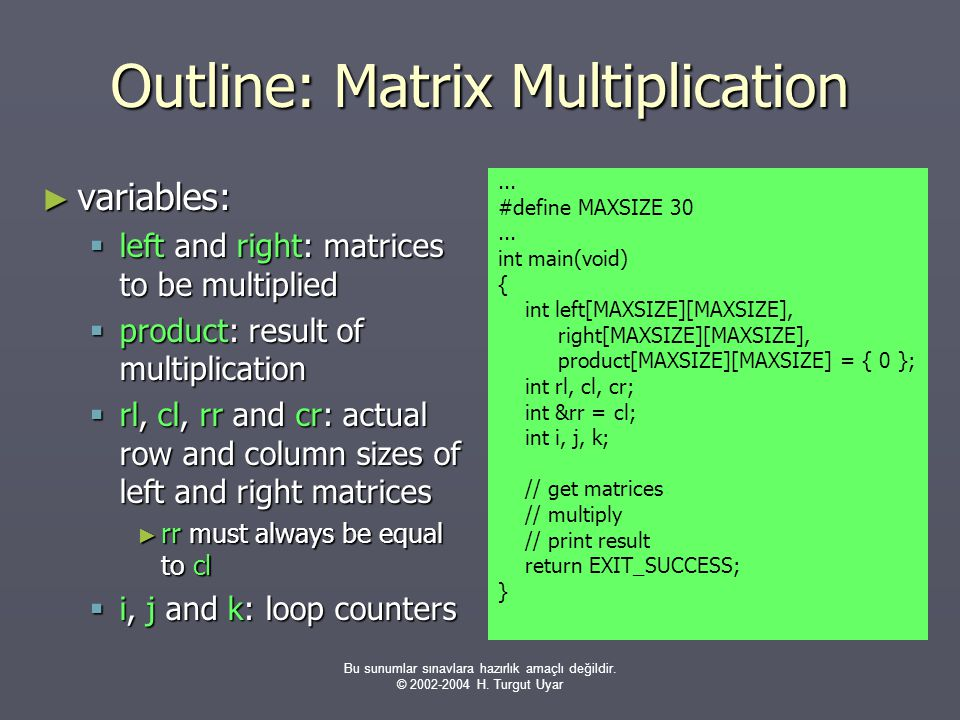 Outline: Matrix Multiplication