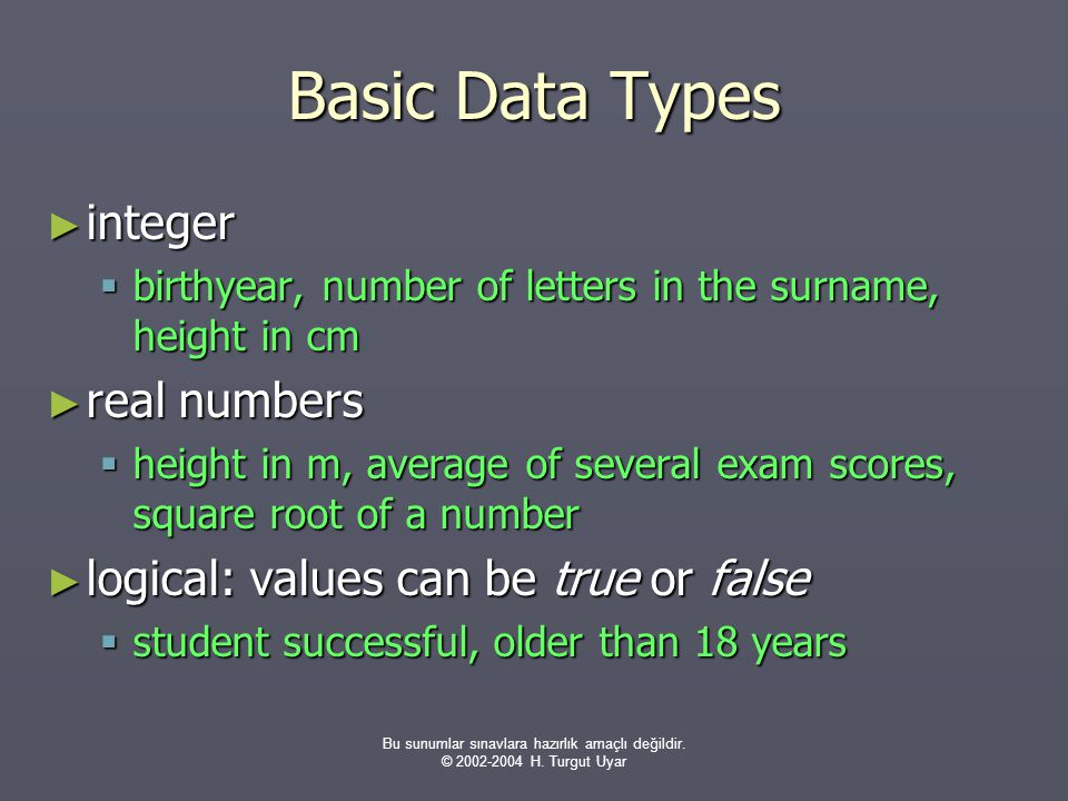 Bu sunumlar sınavlara hazırlık amaçlı değildir.