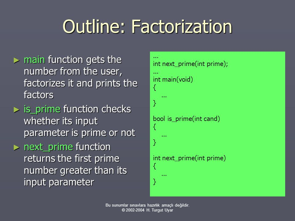 Outline: Factorization