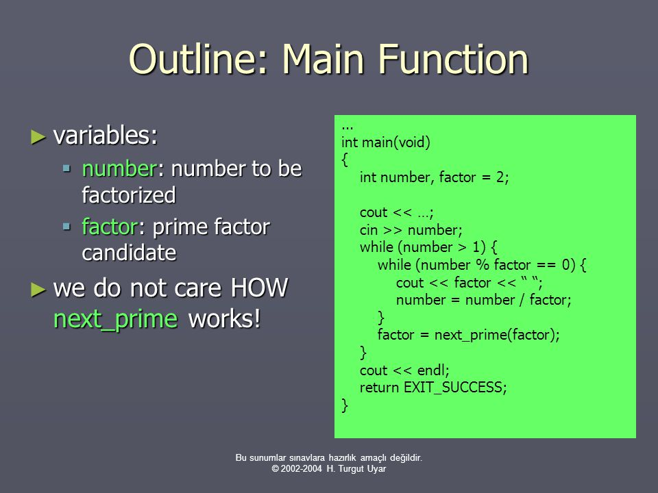 Outline: Main Function