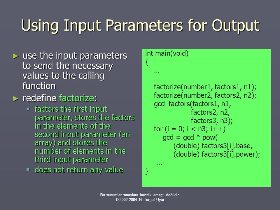 Using Input Parameters for Output