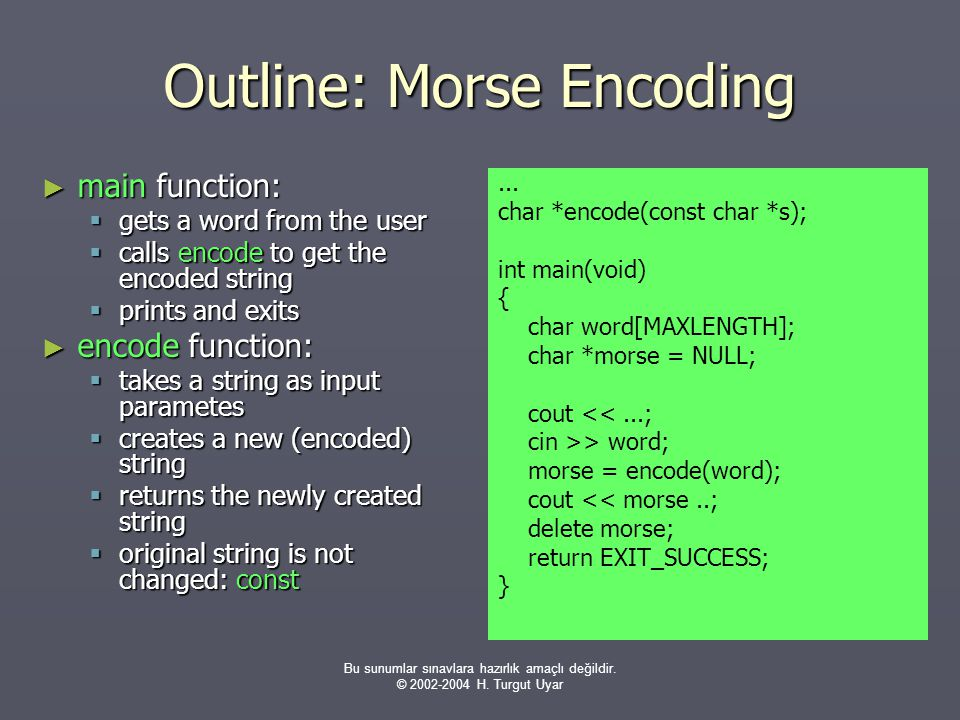 Outline: Morse Encoding