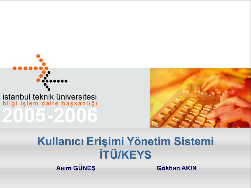 Kullanıcı Erişimi Yönetim Sistemi İTÜ/KEYS