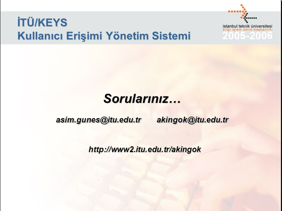İTÜ/KEYS Kullanıcı Erişimi Yönetim Sistemi