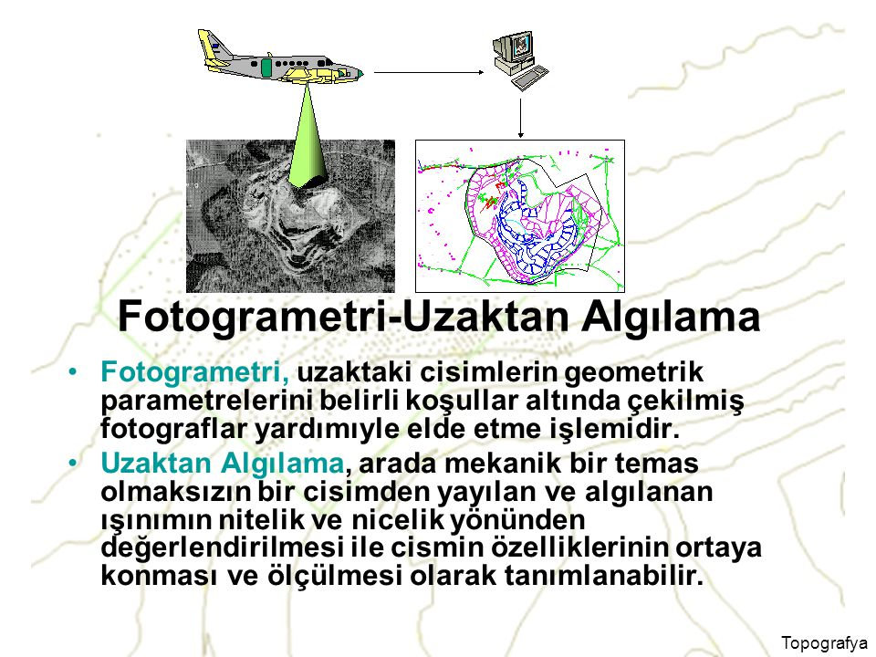 Fotogrametri-Uzaktan Algılama