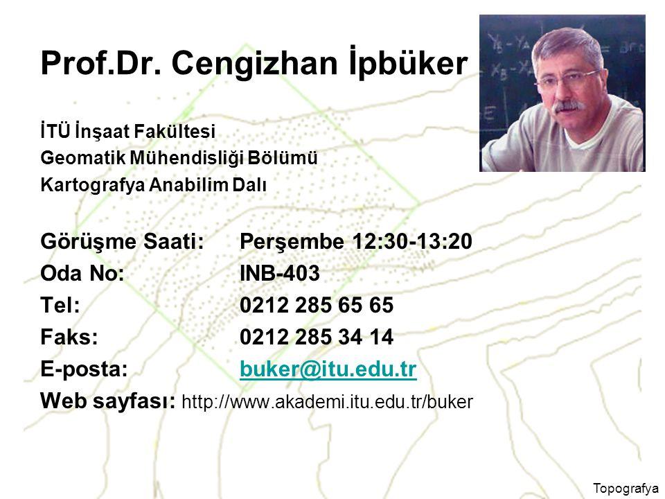 Prof.Dr. Cengizhan İpbüker