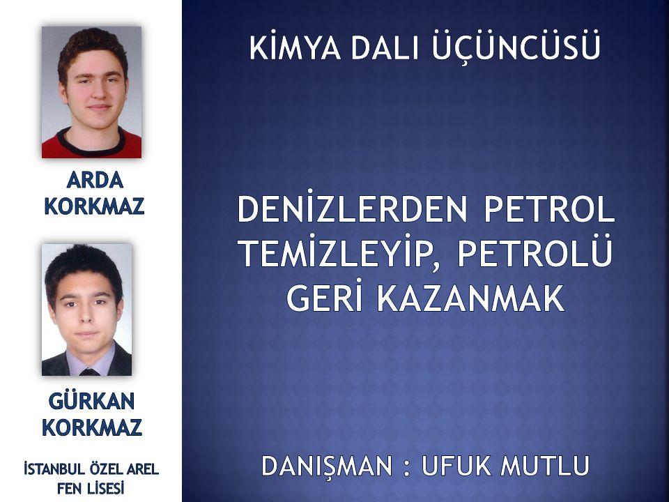 DENİZLERDEN PETROL TEMİZLEYİP, PETROLÜ GERİ KAZANMAK