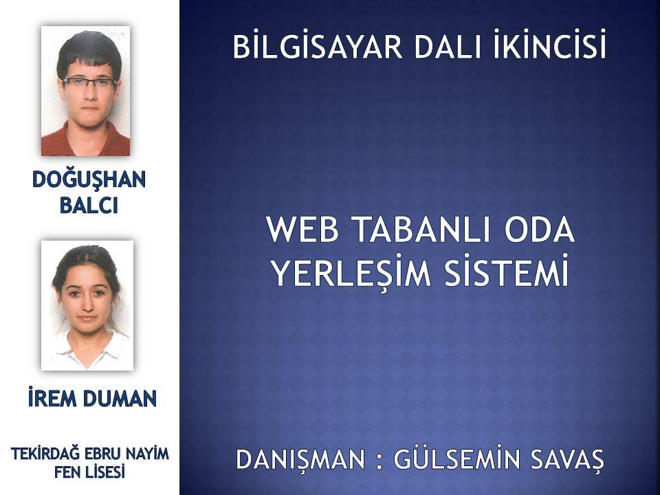 WEB TABANLI ODA YERLEŞİM SİSTEMİ
