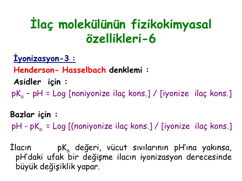 İlaç molekülünün fizikokimyasal özellikleri-6