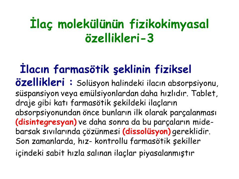 İlaç molekülünün fizikokimyasal özellikleri-3