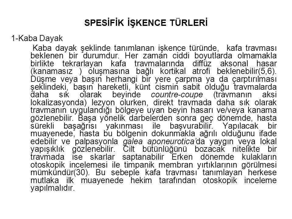 SPESİFİK İŞKENCE TÜRLERİ