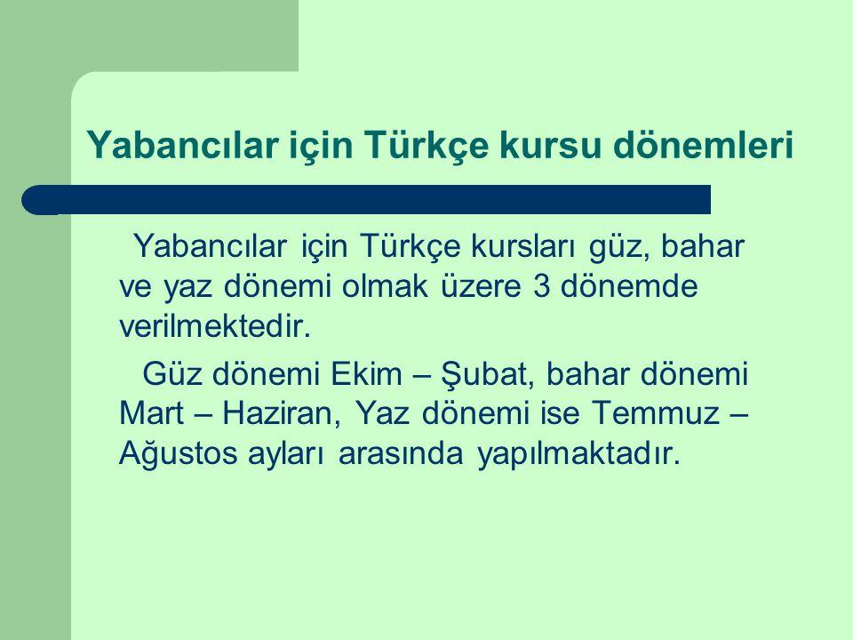 Yabancılar için Türkçe kursu dönemleri