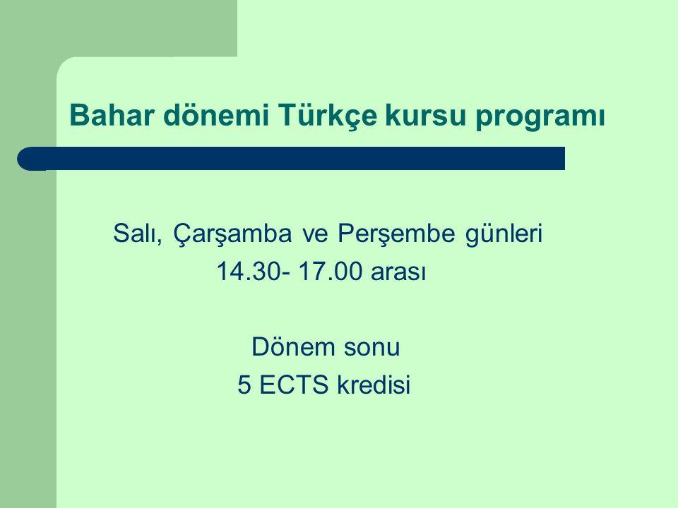 Bahar dönemi Türkçe kursu programı