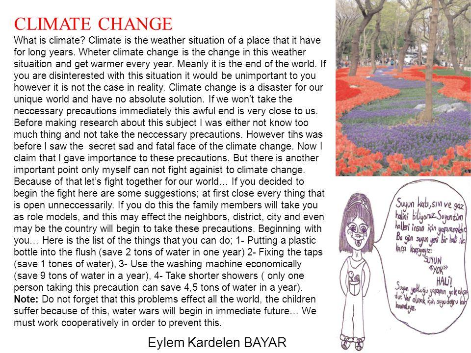 CLIMATE CHANGE Eylem Kardelen BAYAR