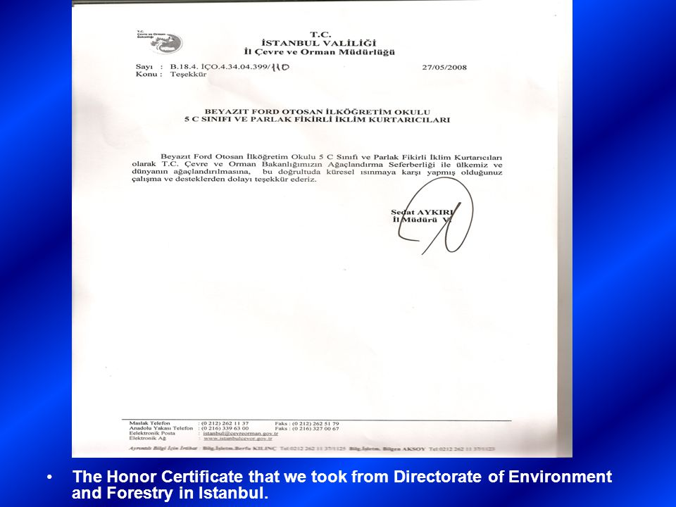 The Honor Certificate that we took from Directorate of Environment and Forestry in Istanbul.