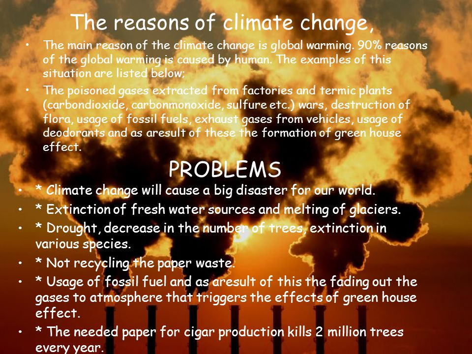 The reasons of climate change,