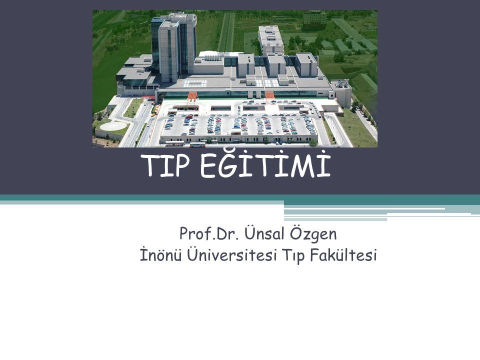 Prof.Dr. Ünsal Özgen İnönü Üniversitesi Tıp Fakültesi