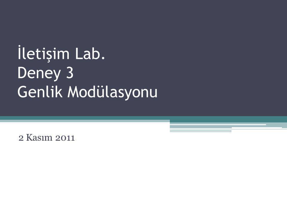 İletişim Lab. Deney 3 Genlik Modülasyonu