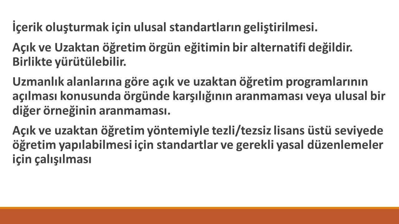 İçerik oluşturmak için ulusal standartların geliştirilmesi.