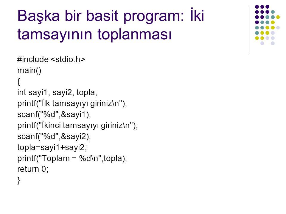 Başka bir basit program: İki tamsayının toplanması