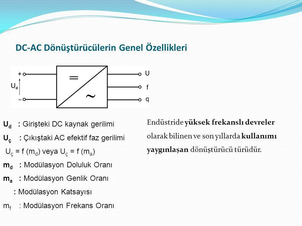 DC-AC Dönüştürücülerin Genel Özellikleri
