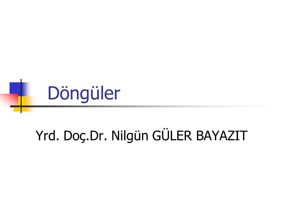 Yrd. Doç.Dr. Nilgün GÜLER BAYAZIT