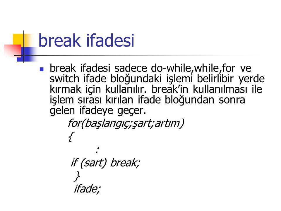 break ifadesi