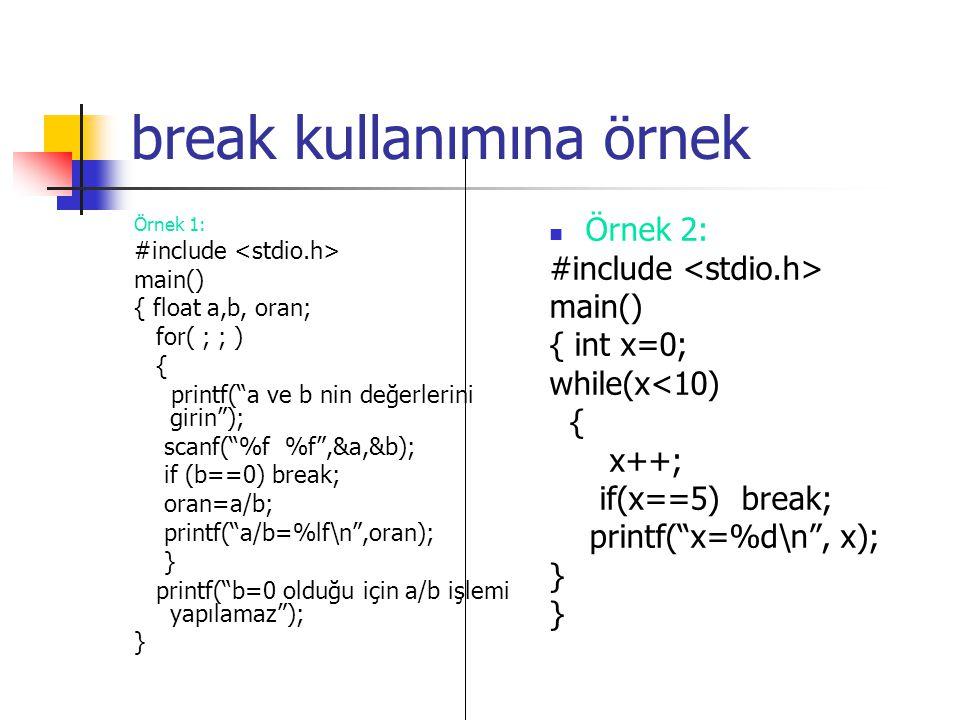 break kullanımına örnek