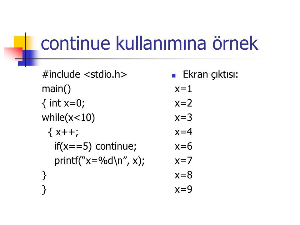 continue kullanımına örnek