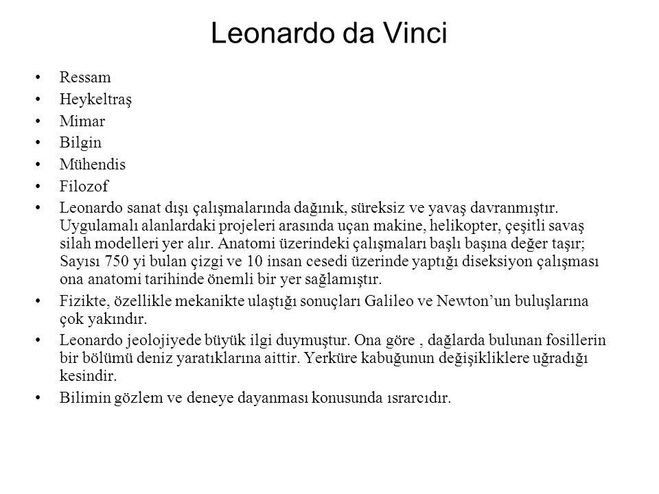 Leonardo da Vinci Ressam Heykeltraş Mimar Bilgin Mühendis Filozof