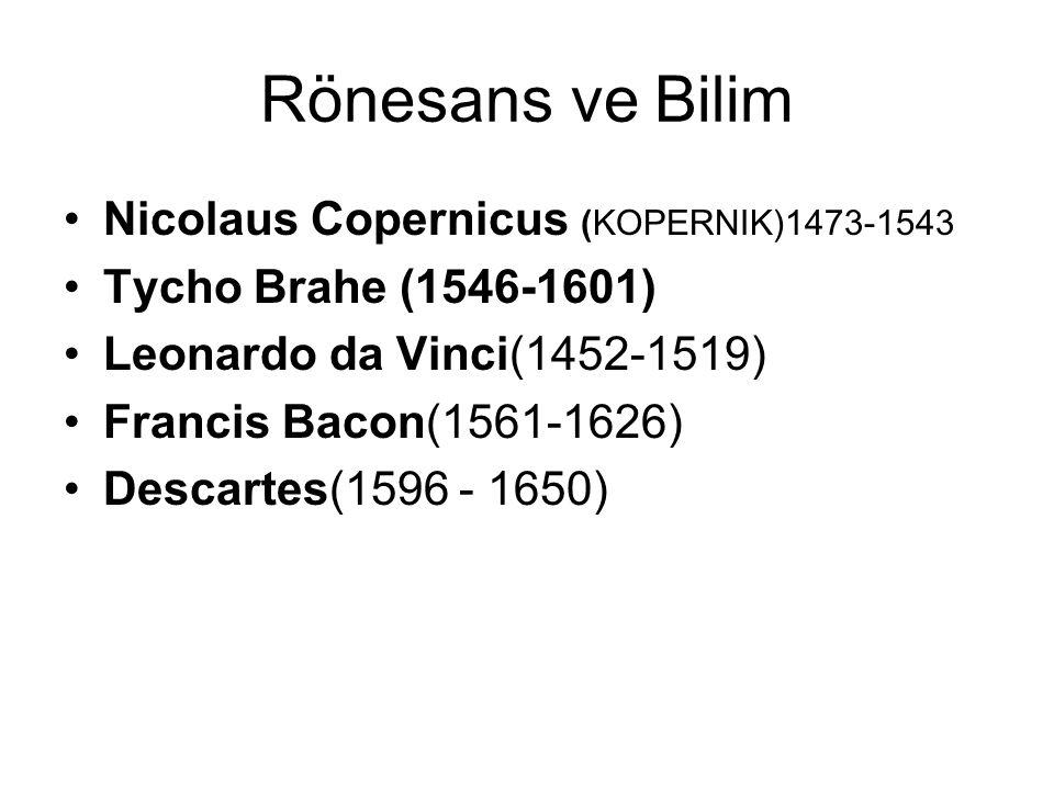 Rönesans ve Bilim Nicolaus Copernicus (KOPERNIK)1473-1543