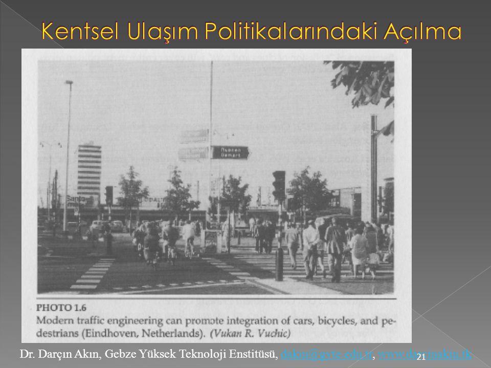 Kentsel Ulaşım Politikalarındaki Açılma
