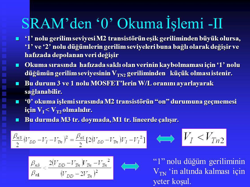 SRAM'den '0' Okuma İşlemi -II