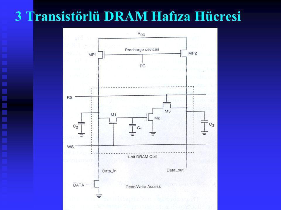 3 Transistörlü DRAM Hafıza Hücresi