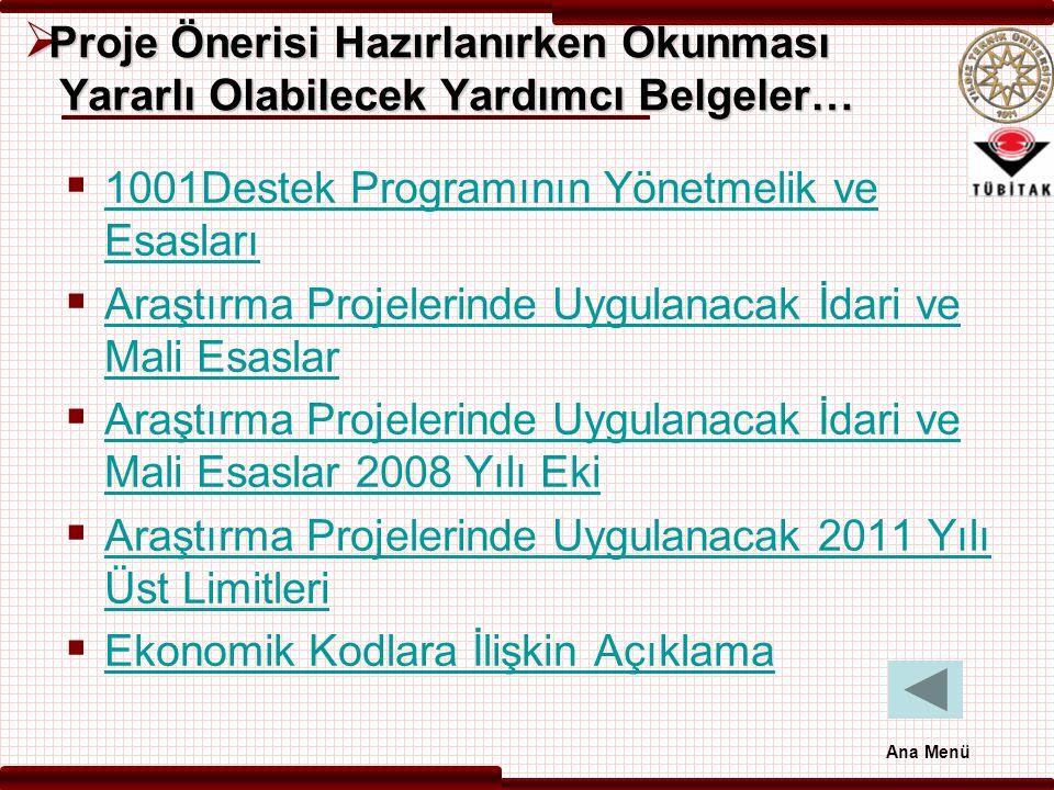 1001Destek Programının Yönetmelik ve Esasları