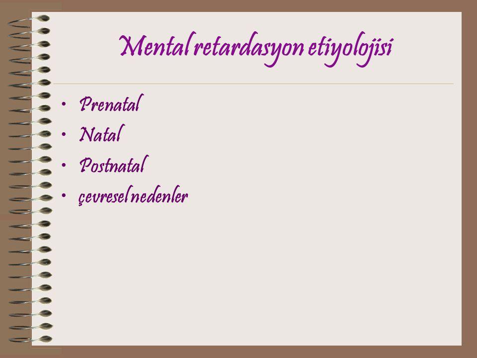 Mental retardasyon etiyolojisi