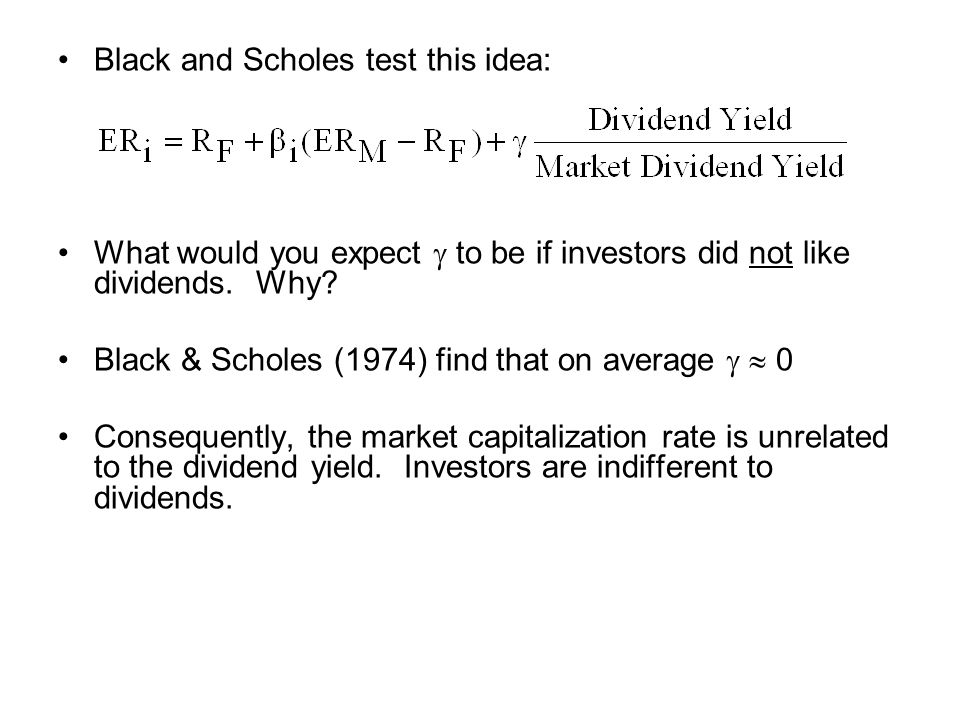 Black and Scholes test this idea: