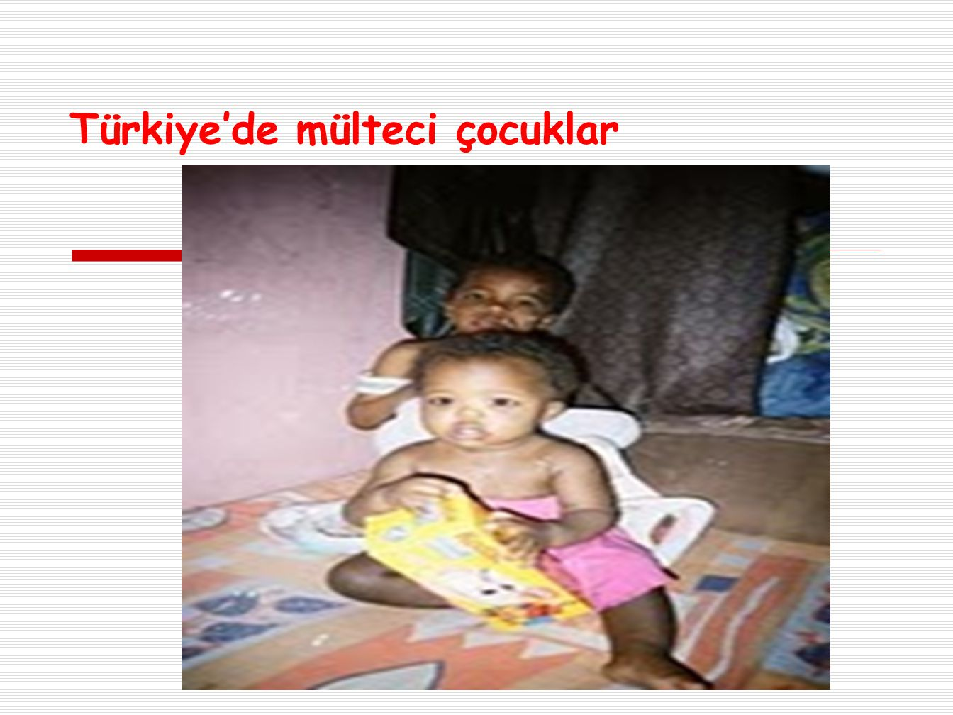 Türkiye'de mülteci çocuklar