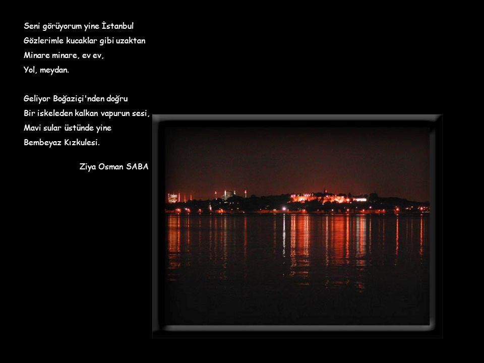 Seni görüyorum yine İstanbul