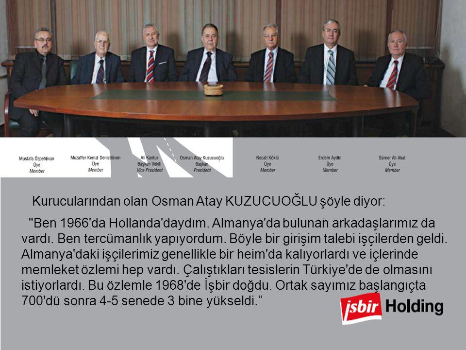 Kurucularından olan Osman Atay KUZUCUOĞLU şöyle diyor: