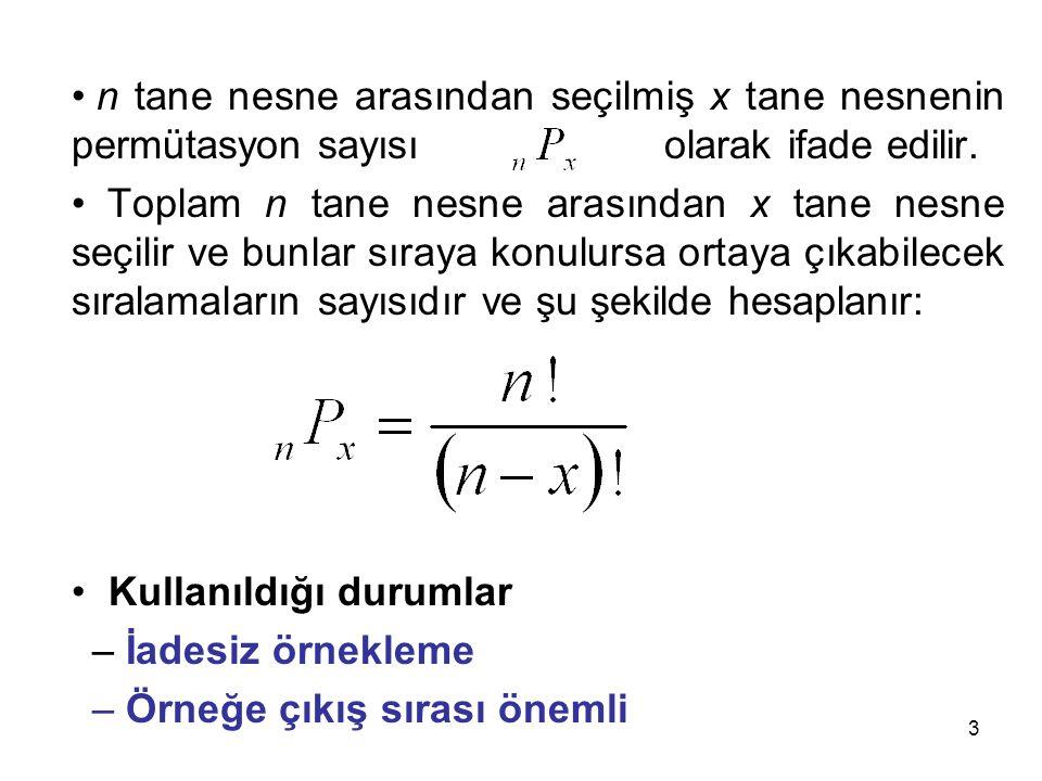 n tane nesne arasından seçilmiş x tane nesnenin permütasyon sayısı …
