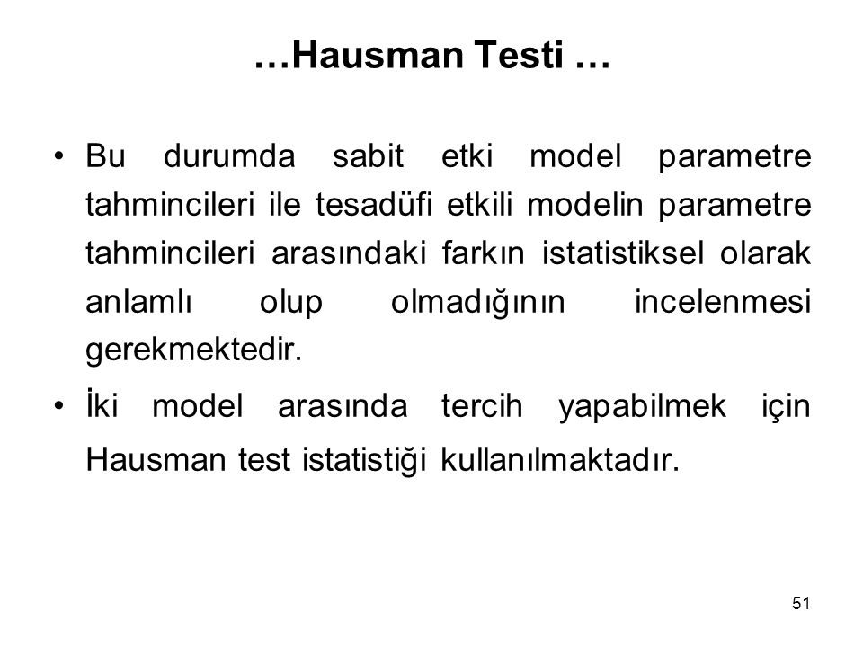 …Hausman Testi …