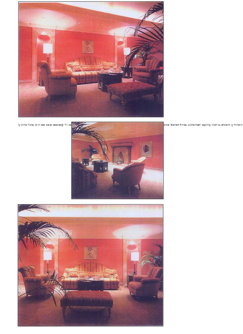 İç Mimar Tünay Ar ın özel olarak tasarladığı TV odası mobilyalarını Metin Kaşo uygulumış.