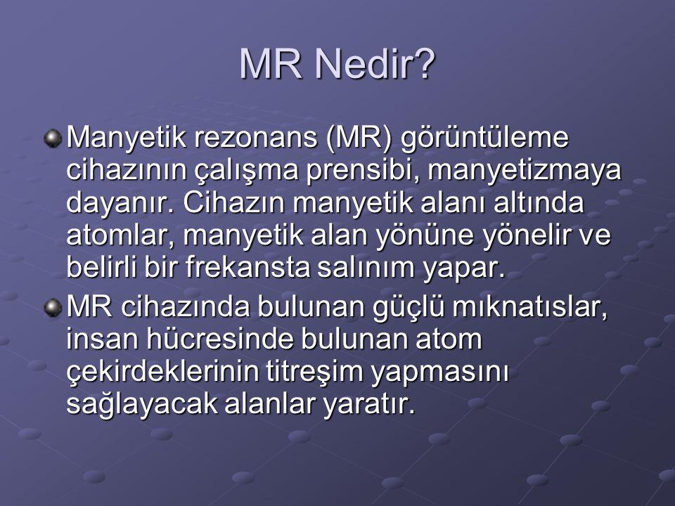 MR Nedir